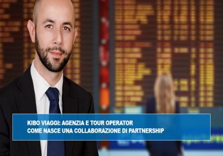 KIBO Viaggi: agenzia e tour operator. Come nasce una collaborazione di partnership